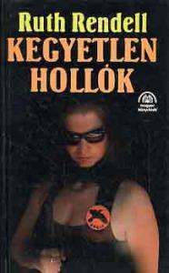 Ruth Rendell: Kegyetlen hollók - 600 Ft Kép