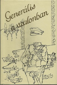 Generális a szalonban. Válogatás a német irod.katonaelbeszéléseiből.