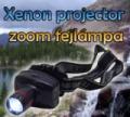 Xenon projector zoom fejlámpa + ajándék elemek