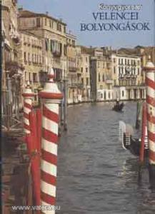 Tokaji András: Velencei bolyongások (*87)