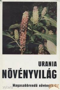 Uránia növényvilág - Magasabbrendű növények I.