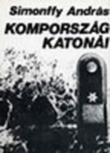 Simonffy Anrás:: Kompország katonái