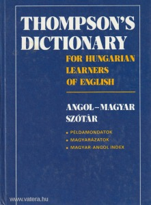 Thompson's dictionary for Hungarian Learners of English