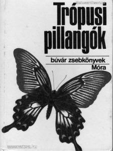 Búvár zsebkönyvek-Trópusi pillangók