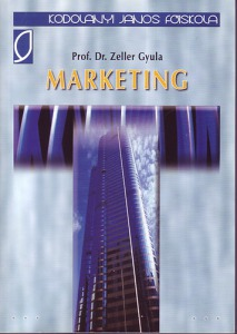 Dr. Zeller Gyula: Marketing