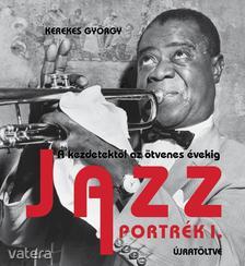 Jazz Portrék 1.-újratöltve-a kezdetektől az ötvene