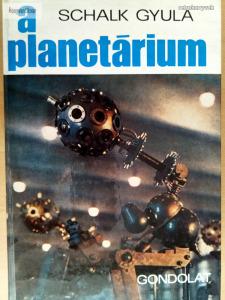 Schalk Gyula: A Planetárium