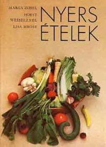 Zobel-Weibelzahl-Mrose: Nyers ételek - 600 Ft Kép