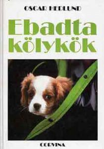 Oscar Hedlund: Ebadta kölykök