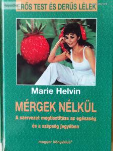 Marie Helvin: Mérgek nélkül