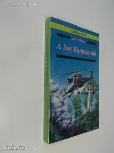 Larry Hicks: A Sas Kommandó (*89) - Vatera.hu Kép