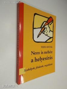 Vass Antal: Nem is nehéz a helyesírás (*85)