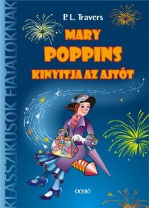 Pamela Lyndon Travers: Mary Poppins kinyitja az ajtót