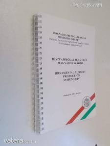 Díszfaiskolai termelés Magyarországon (*64)