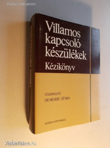 Dr. Néveri István: Villamos kapcsolókészülékek / Kézikönyv (*98)