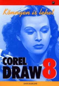 Dave Karlins: Könnyen is lehet - CorelDRAW 8.