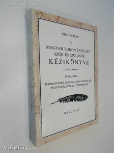 Póra Ferenc: A magyar rokon értelmű szók és szólások kézikönyve (*86)