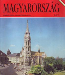 Magyarország - 186 színes képpel, turistainformációkkal
