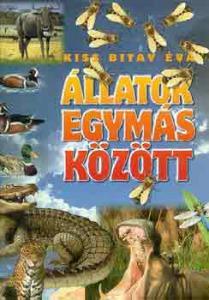 Kiss Bitay Éva: Állatok egymás között - 3400 Ft Kép