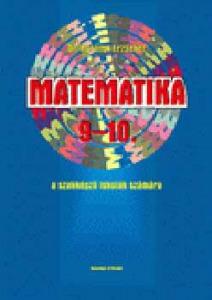 Matematika 9-10. a szakképző iskolák számára KT-0313