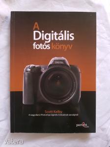 Scott Kebly A digitális fotós könyv I