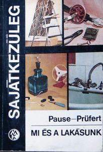 Max Pausr; Wolfgang Prüfert: Mi és a lakásunk