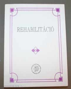 Rehabilitáció az orvosi gyakorlatban - Huszár - Tringer - Kullmann, v6712