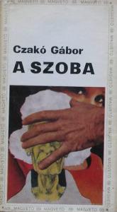 Czakó Gábor: A szoba - 900 Ft Kép