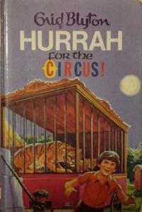 Enid Blyton: Hurrah for the Circus!