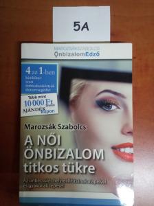 5A * Marozsák Szabolcs - A női önbizalom titkos tükre