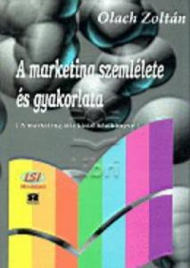 A marketing szemlélete és gyakorlata