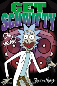 RICK AND MORTY - Schwifty. plakát, poszter