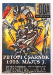 EDDA - ELVESZETT ILLÚZIÓK. 1993. MÁJUS 1.. Stage pass.