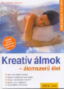 Kreatív álmok - Álomszerű élet