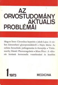 Az orvostudomány aktuális problémái 15. 1973/1.