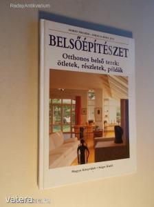 Horst Fischer, Uhlig és Kurt Jeni: Belsőépítészet / Otthonos belső terek: ötletek, részletek, (*812)