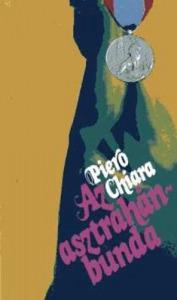 Piero Chiara: Az asztrahánbunda - Vatera.hu Kép