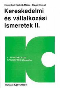 KERESKEDELMI ÉS VÁLLALKOZÁSI ISMERETEK I-II.