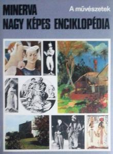 Minerva nagy képes enciklopédia 2.-A művészetek