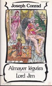 ALMAYER LÉGVÁRA - LORD JIM