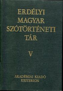 Erdélyi magyar szótörténeti tár V. (He- Jü)