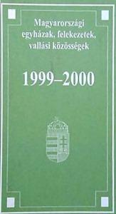 Magyarországi egyházak, felekezetek, vallási közösségek 1999-2000