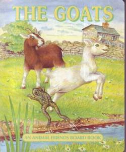 : The Goats - An animal friends board book