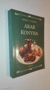 Hackl J. Vilmos: Arab konyha (*85)