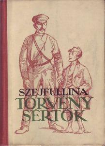 Szejfullina L.: Törvénysértők