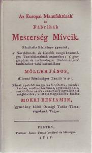 Az európai Manufakturák és Fábrikák Mesterség Míveik