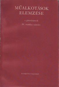 Műalkotások elemzése a gimnáziumok IV. osztálya számára
