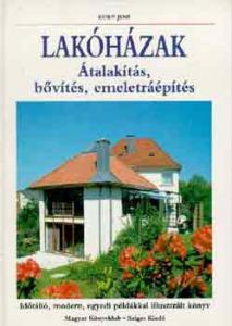 Lakóházak - Átalakítás, bővítés, emeletráépítés