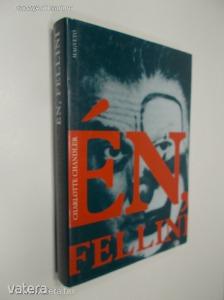 Charlotte Chandler: Én, Fellini (*82)