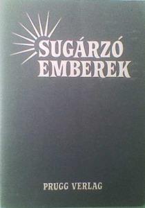 Marosi László (szerk.): Sugárzó emberek